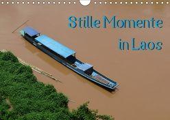 Stille Momente in Laos (Wandkalender 2018 DIN A4 quer) von Olschner,  Sabine