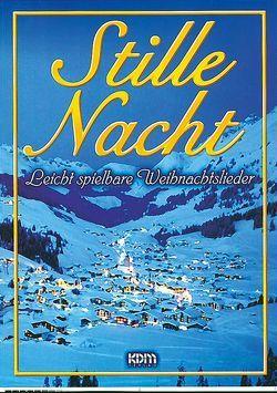 Stille Nacht von Kessler,  Dietrich