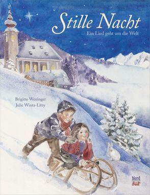 Stille Nacht von Weninger,  Brigitte, Wintz-Litty,  Julie