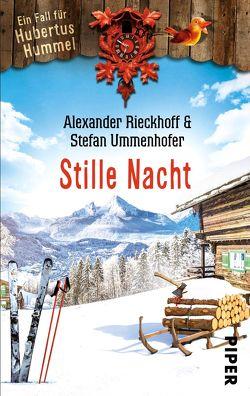 Stille Nacht von Rieckhoff,  Alexander, Ummenhofer,  Stefan