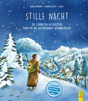 Stille Nacht von Ammerer,  Karin, Bjarke, Schönfeldinger,  Gerald