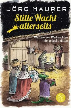 Stille Nacht allerseits von Maurer,  Jörg