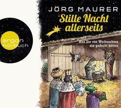 Stille Nacht allerseits von Maurer,  Jörg, Schreiber,  Marion