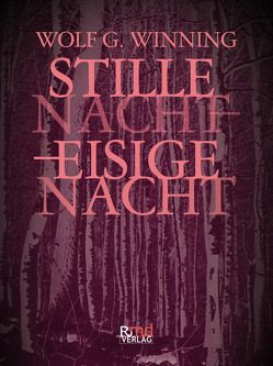 Stille Nacht – eisige Nacht von Winning,  Wolfgang