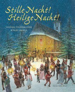 Stille Nacht – Heilige Nacht von Ingpen,  Robert, Thuswaldner,  Werner