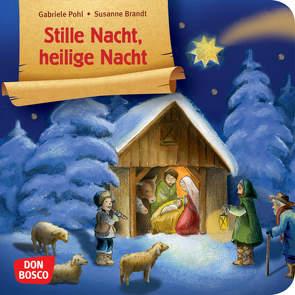 Stille Nacht, heilige Nacht. Mini-Bilderbuch. von Brandt,  Susanne, Pohl,  Gabriele