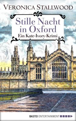 Stille Nacht in Oxford von Stallwood,  Veronica, Werner-Richter,  Ulrike
