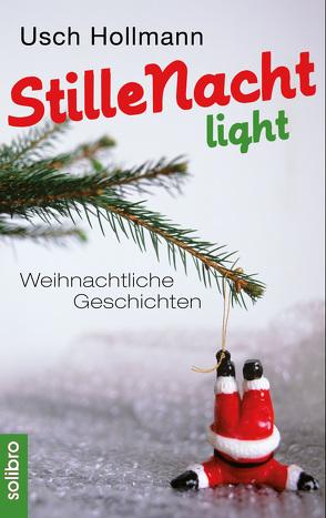 Stille Nacht light von Hollmann,  Usch, Niere,  Cornelia
