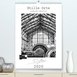 Stille Orte – Industriekultur (Premium, hochwertiger DIN A2 Wandkalender 2020, Kunstdruck in Hochglanz) von Ahrens,  Patricia