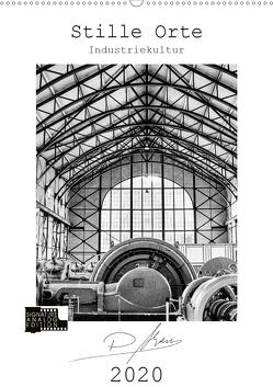 Stille Orte – Industriekultur (Wandkalender 2020 DIN A2 hoch) von Ahrens,  Patricia