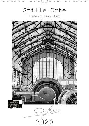Stille Orte – Industriekultur (Wandkalender 2020 DIN A3 hoch) von Ahrens,  Patricia