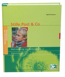 Stille Post & Co von Prommer,  Sigrid