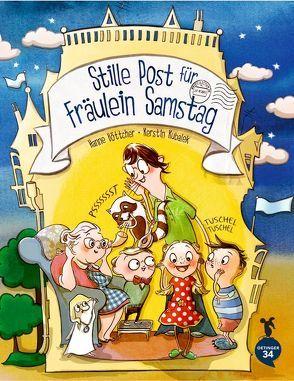 Stille Post für Fräulein Samstag von Böttcher,  Hanne, Kubalek,  Kerstin