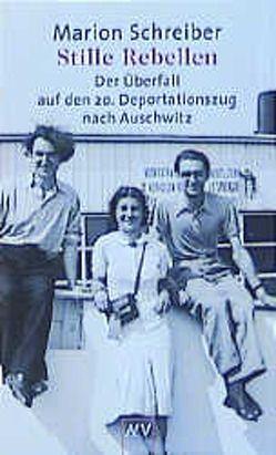 Stille Rebellen von Schreiber,  Marion, Spiegel,  Paul