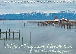 Stille Tage am Chiemsee (Tischkalender 2019 DIN A5 quer) von Huempfner,  Franz