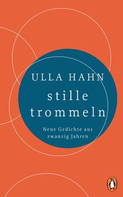 stille trommeln von Hahn,  Ulla
