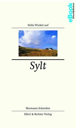 Stille Winkel auf Sylt von Schreiber,  Hermann