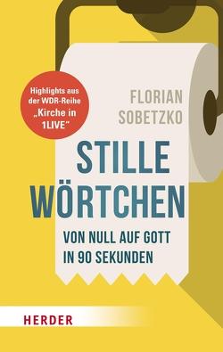 Stille Wörtchen von Sobetzko,  Florian