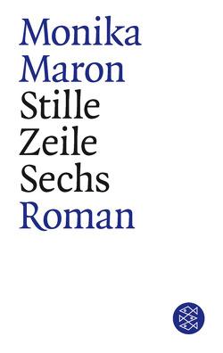 Stille Zeile Sechs von Maron,  Monika