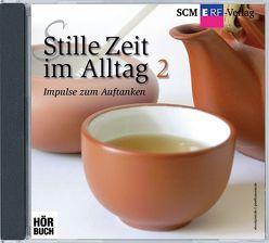 Stille Zeit im Alltag 2 von Becker,  Birgit, Freudling,  Annette