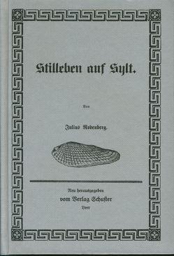 Stilleben auf Sylt von Rodenberg,  Julius, Wedemeyer,  Manfred