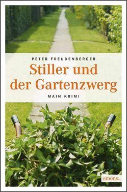 Stiller und der Gartenzwerg von Freudenberger,  Peter