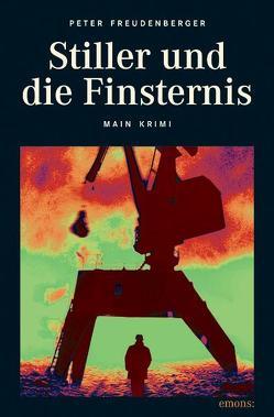 Stiller und die Finsternis von Freudenberger,  Peter
