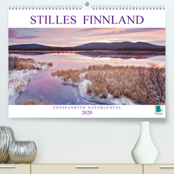 Stilles Finnland: Entspannter Naturgenuss (Premium, hochwertiger DIN A2 Wandkalender 2020, Kunstdruck in Hochglanz) von CALVENDO