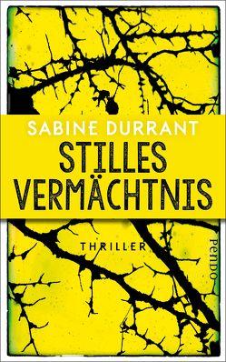 Stilles Vermächtnis von Durrant,  Sabine, Willems,  Elvira