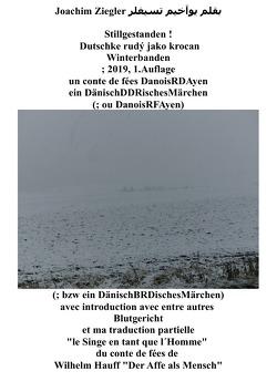 Stillgestanden ! Dutschke rudý jako krocan Winterbanden ; 2019, 1.Auflage un conte de fées DanoisRDAyen DänischDDRisches Märchen von Ziegler,  Joachim