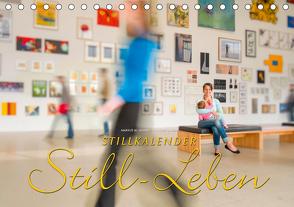 Stillkalender Still-Leben (Tischkalender 2021 DIN A5 quer) von W. Lambrecht,  Markus