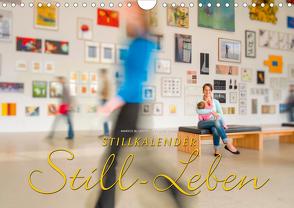 Stillkalender Still-Leben (Wandkalender 2021 DIN A4 quer) von W. Lambrecht,  Markus