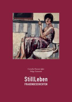 StillLeben von Heynen,  Cornelia, Zumstein,  Helga