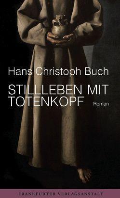Stillleben mit Totenkopf von Buch,  Hans Christoph