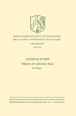 Stilphasen der spätantiken Kunst von Rumpf,  Andreas
