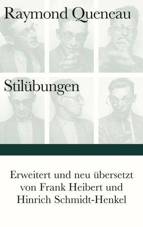 Stilübungen von Heibert,  Frank, Queneau,  Raymond, Schmidt-Henkel,  Hinrich