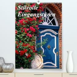 Stilvolle Eingangstüren (Premium, hochwertiger DIN A2 Wandkalender 2020, Kunstdruck in Hochglanz) von Reupert,  Lothar