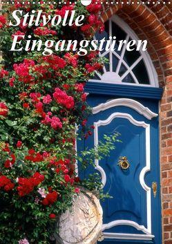 Stilvolle Eingangstüren (Wandkalender 2019 DIN A3 hoch)
