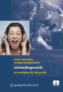 Stimmdiagnostik von Bigenzahn,  Wolfgang, Schneider-Stickler,  Berit