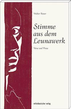 Stimme aus dem Leunawerk von Jankofsky,  Jürgen