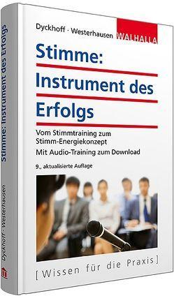 Stimme: Instrument des Erfolgs von Dyckhoff,  Katja, Westerhausen,  Thomas