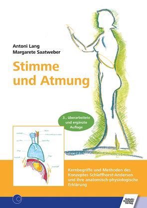 Stimme und Atmung von Lang,  Antoni, Saatweber,  Margarete