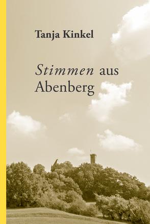 Stimmen aus Abenberg von Kinkel,  Tanja