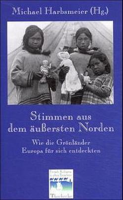 Stimmen aus dem äussersten Norden von Harbsmeier,  Michael
