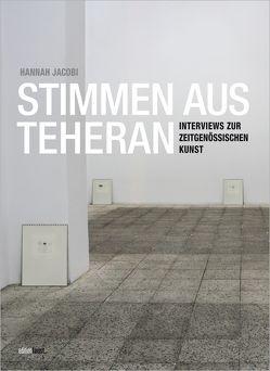 Stimmen aus Teheran von Himmelreich,  Jutta, Jacobi,  Hannah, Post,  Petra