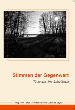 Stimmen der Gegenwart von Steinlechner,  Tanja, Zeyse,  Susanne