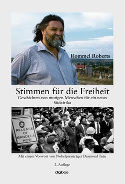 Stimmen für die Freiheit von Fuchs,  Walther, Roberts,  Rommel, Stiefel,  Christina
