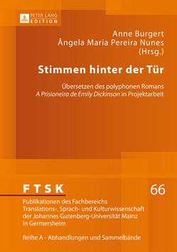 Stimmen hinter der Tür von Burgert,  Anne, Pereira Nunes,  Ângela Maria