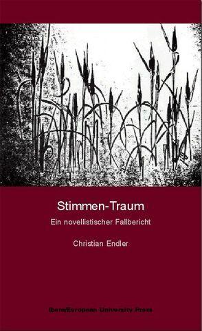 Stimmen-Traum von Endler,  Christian