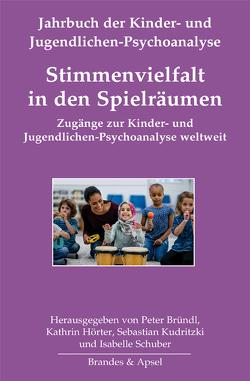 Stimmenvielfalt in den Spielräumen von Bründl,  Peter, Hörter,  Kathrin, Kudritzki,  Sebastian, Schuber,  Isabelle